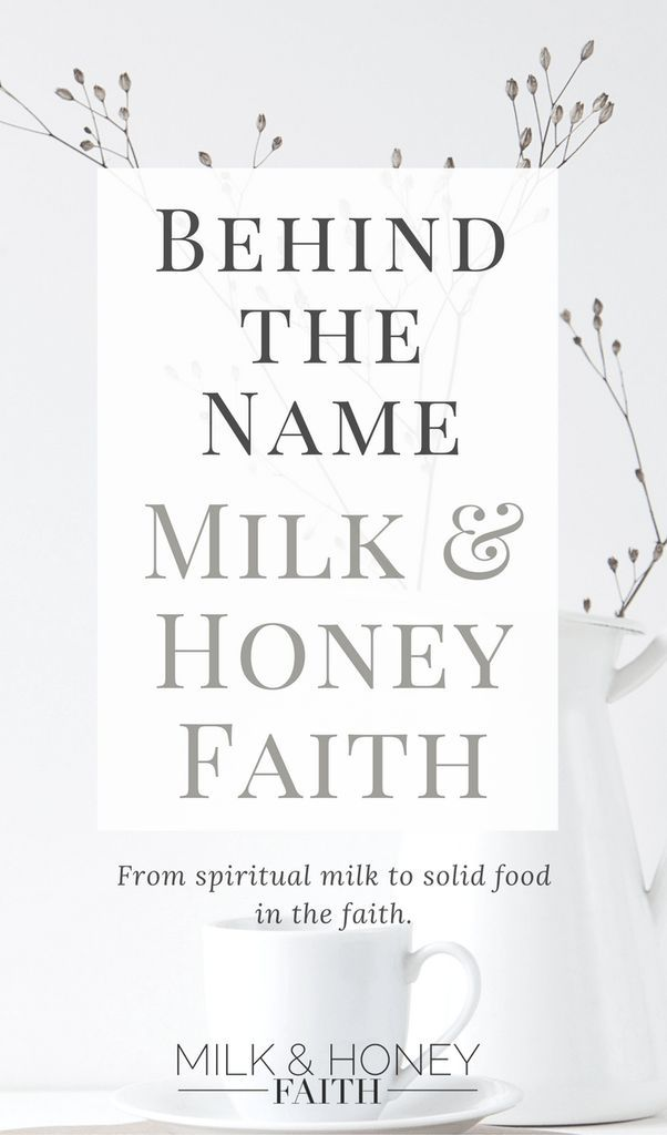 Discover the meaning behind the blog named Milk and Honey Faith. It's more than just a destination of a promise land. It's a place promised to us as believers in Christ. #milkandhoneyfaith #christianblogger