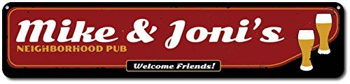 Neighborhood Pub Sign Personalized Welcome Friends Sign Metal Beer Glass Sign Custom Bar Name Decor  Quality Aluminum ENSA1001177  6x24 Quality Aluminum Sign -- Be sure to check out this awesome product.