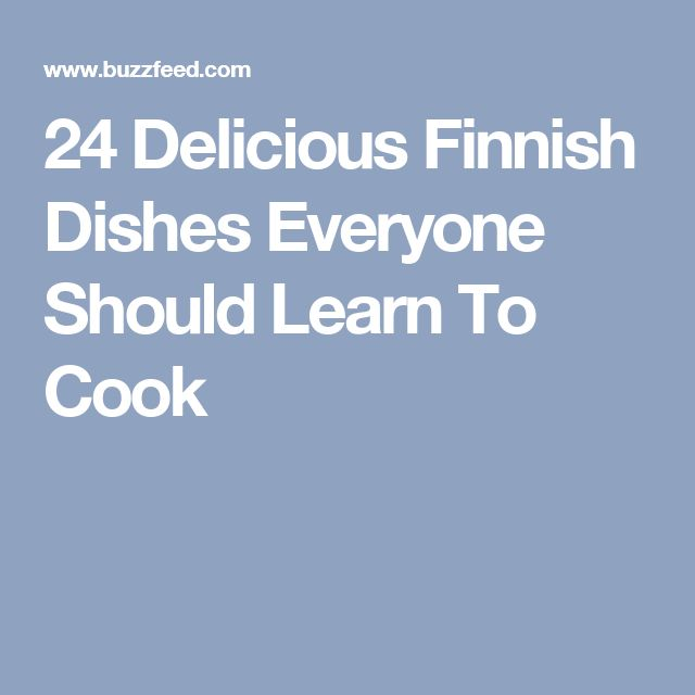 24 Delicious Finnish Dishes Everyone Should Learn To Cook