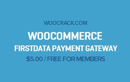 WooCommerce FirstData Payment Gateway 4.1.4, Woocrack.com – WooCommerce FirstData Payment Gateway is a WooCommerce Extensionsdeveloped by Woothemes. WooCommerce FirstData Payment Gateway allows your