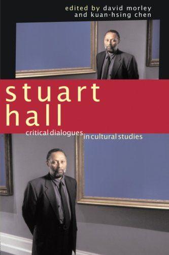 Stuart Hall: Critical Dialogues in Cultural Studies (Comedia)