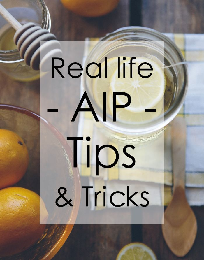 Real life AIP tips and tricks features stories from people like you who are using the Paleo Autoimmune Protocol to live well with an autoimmune disease.