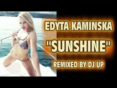 SUNSHINE-Edyta Kamińska (REMIX )