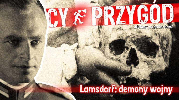 Łowcy Przygód odc. 11. Lamsdorf: demony wojny