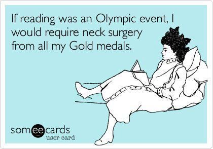 If only reading where an Olympic event... bookworm problems!