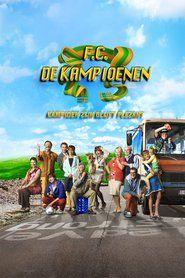F.C. De Kampioenen: Kampioen zijn blijft plezant (2013)