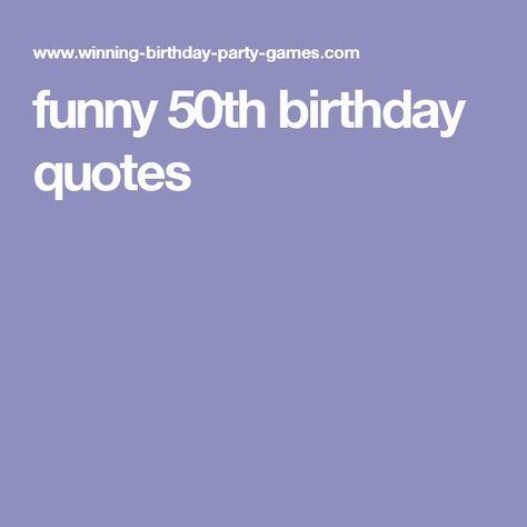 funny 50th birthday quotes   50th Birthday Decorations ...
