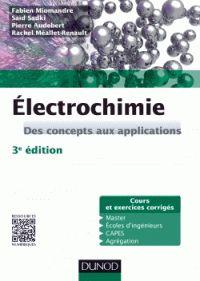 Fabien Miomandre - Electrochimie - Des concepts aux applications. - Agrandir l'image