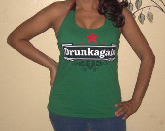 Womens Tshirt Funny Parody Heineken DRUNK AGAIN  Custom Altered Diy Halter Top T Shirt Tank