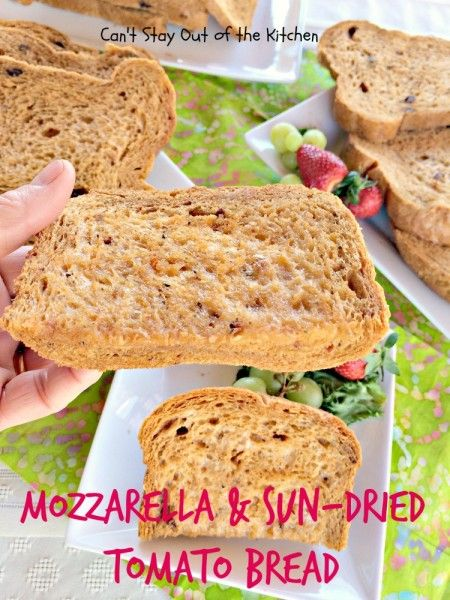 Mozzarella and Sun-Dried Tomato Bread - loved this #Italian-style savory #bread for the #breadmaker. This recipe makes a two-pound loaf - via Can't Stay Out of the Kitchen