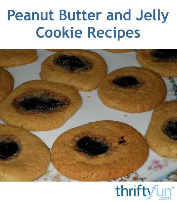 peanut butter and jelly cookie recipes. Liven up your peanut butter ...