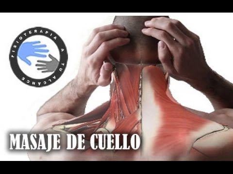 Masajes descontracturantes de cuello y hombros para el dolor de cuello - YouTube