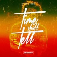 Dizzy Dee feat. Saralène - Stay Focused (Time Shall Tell EP) Soundalize it! Records - July 2016 by Soundalize it! on SoundCloud