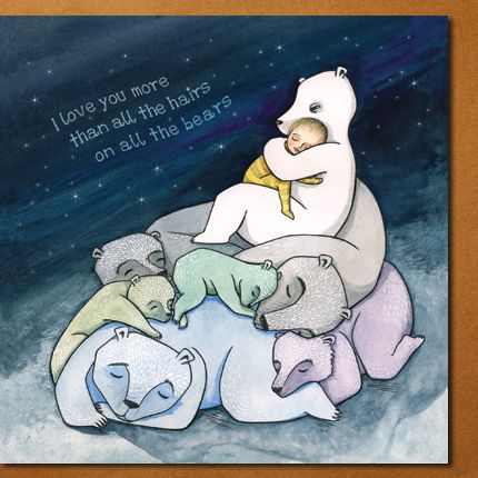 """""""I love you more than all the hairs on all the bears"""" Card design by flossy-p for Modern Family Cards.  #illustration #bear #teddy #polarbear #card #stepson #stepdaughter #stepmom #fathersday #newbaby #babyshower #adoption #adoptedbaby #flossyp #flossy-p"""