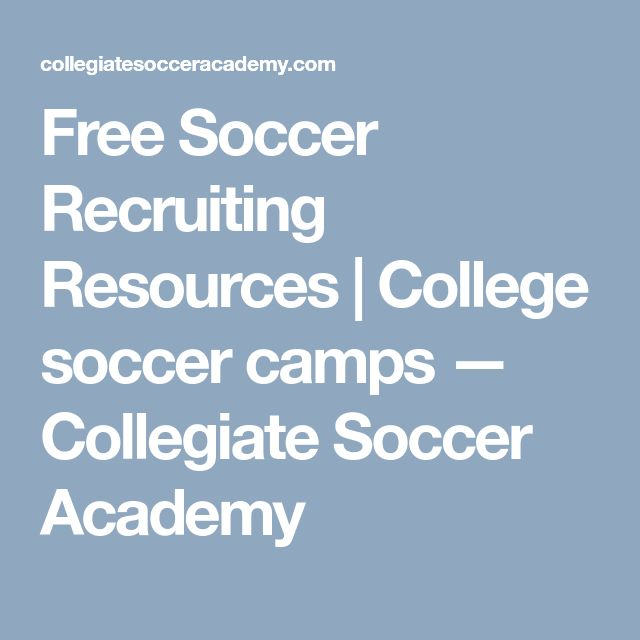 Free Soccer Recruiting Resources | College soccer camps — Collegiate Soccer Academy