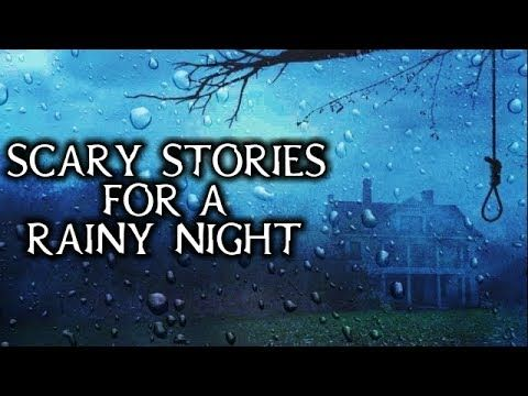 Scary Stories Told In The Rain | TRUE Stories | Thunderstorm Video