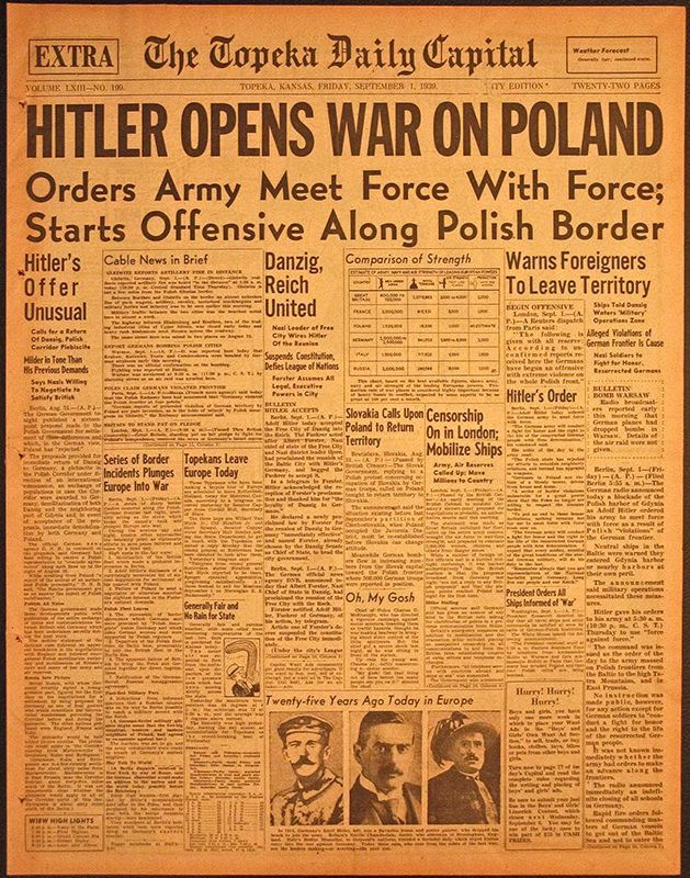 The Topeka Daily Capital: Hitler Opens War in Poland Orders Army Meet Force With Force; Starts Offensive Along Polish Border. (Friday, September 1, 1939)