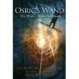 The Wand-Maker's Debate: Osric's Wand: Book One (Kindle Edition)By Jack D. Albrecht Jr.