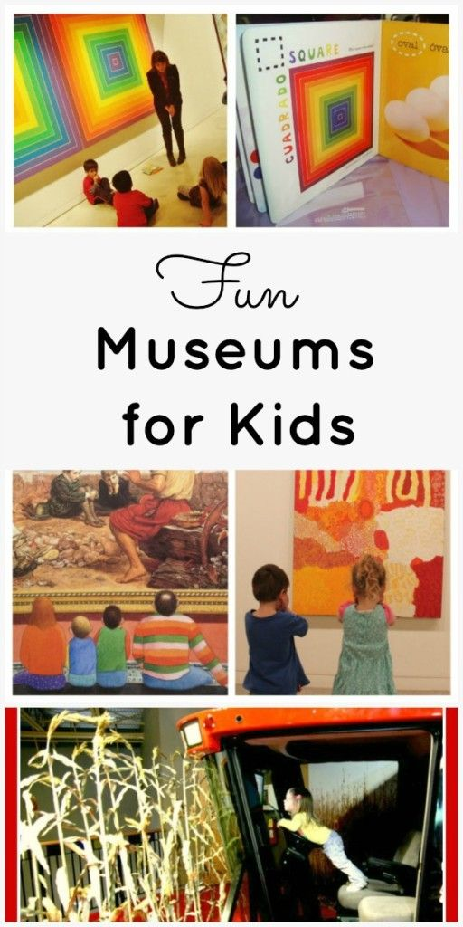 Fun Museums for Kids...great places to visit and fun ideas for visiting any museum