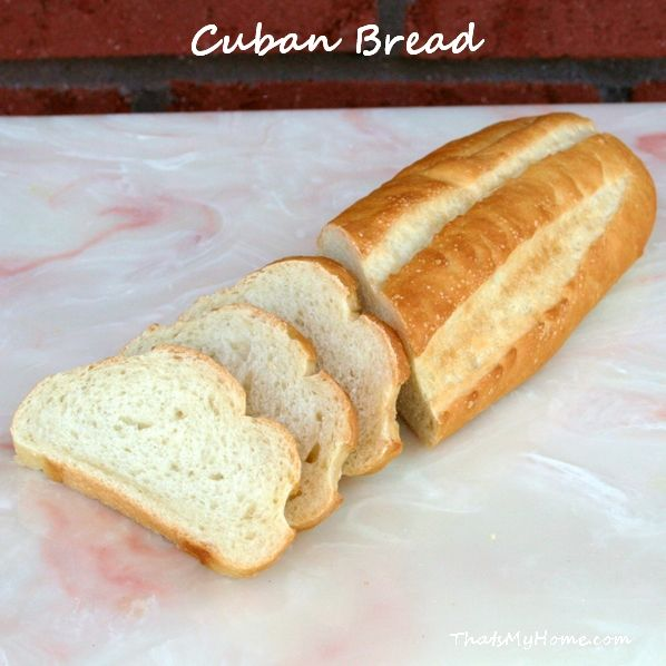 Cuban bread -