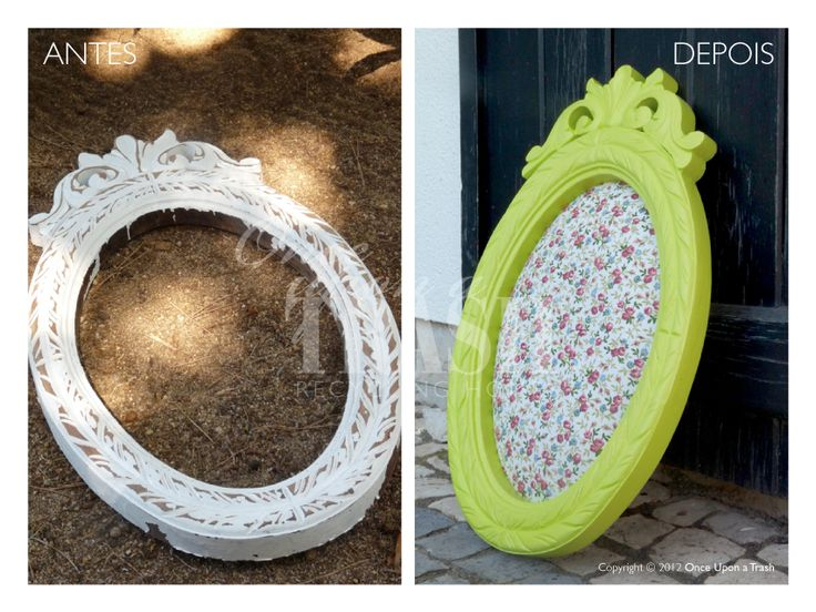 MOLDURA AMORA * Before & After * By Once Upon a Trash