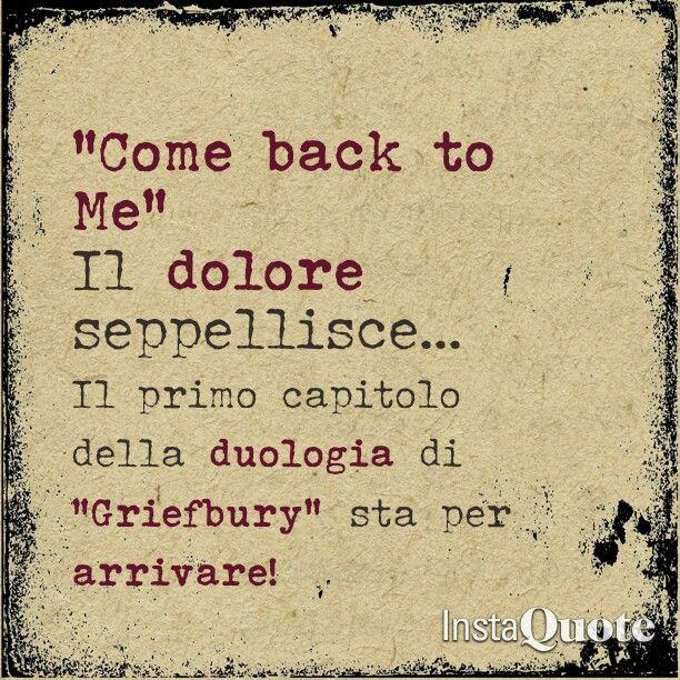 """⏰Count down per """"Come back to me!"""" Il primo capitolo della duologia Griefbury!"""