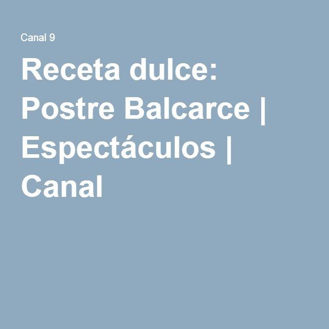 Receta dulce: Postre Balcarce | Espectáculos | Canal 9