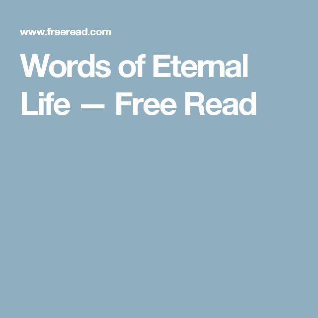 Words of Eternal Life — Free Read