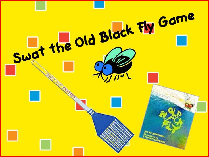 A Teacher's Touch: Swat The Old Black Fly Game: Books, Flying Games, Jim Aylesworth, Teacher Touch, Sight Words Games, Flying Sight, Fun Games, Black Flying, Kid