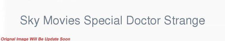 Sky Movies Special Doctor Strange 2016 720p HDTV x264-DEADPOOL