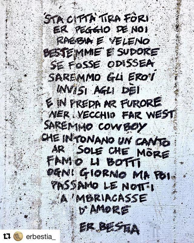 """Passamo le notti a 'mbriacasse d'amore"" ❤️️ @erbestia_ ・・・ Eroi metropolitani ⚡️ • #erbestia #bestiale #roma #romastateofmind #urbe #città #eroi #odissea #farwest #rabbia #veleno #bestemmie #sudore #fatica #furore #cowboy #amore #scrivilosuimuri #starwalls #leggilosuimuri #veritàsuimuri #pushthepoetry #poetrypusher #rapoetry #streetpoetry #poesiadistrada #walls"