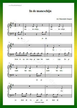 In de maneschijn - Gratis bladmuziek van kinderliedjes in eenvoudige zetting voor piano. Piano leren spelen met bekende liedjes.