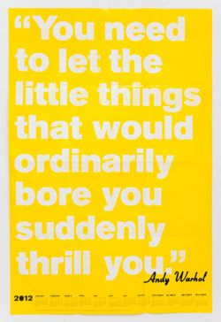 .Words Of Wisdom, Little Things, Happy Birthday, Remember This, Living Life, Andywarhol, Inspiration Quotes, Andy Warhol, The Secret
