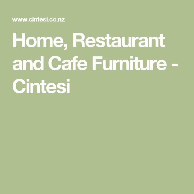 Home, Restaurant and Cafe Furniture - Cintesi
