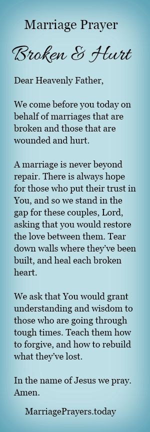 On behalf of marriages that are broken and hurt.