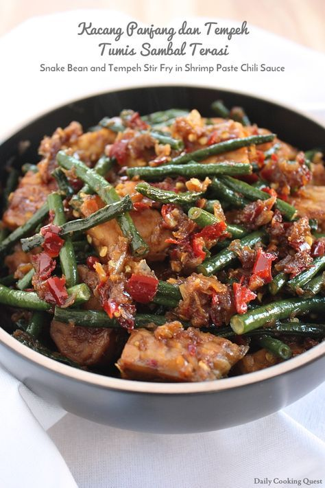 Kacang Panjang dan Tempeh Tumis Sambal Terasi - Snake Bean and Tempeh Stir Fry in Shrimp Paste Chili Sauce