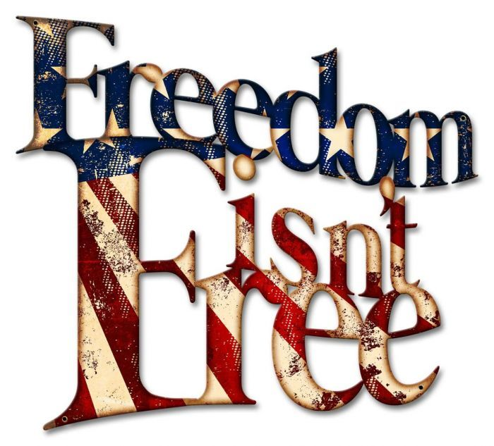 Freedom Isn T Free Sign 18 X 16 Inches Metal Signs Vintage Metal Signs Vintage Wall Clock