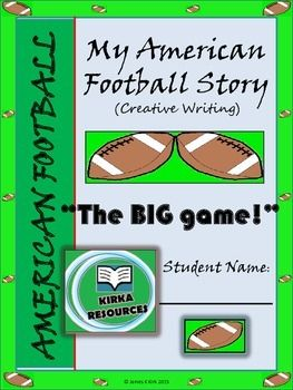 My American Football Story - Creative Writing (2-3)   This is a 9 page template   - Aimed for year level 2 and 3 children   - Children can write a made up story about 'The Big Game' football final and follow other various prompts to encourage their story writing..