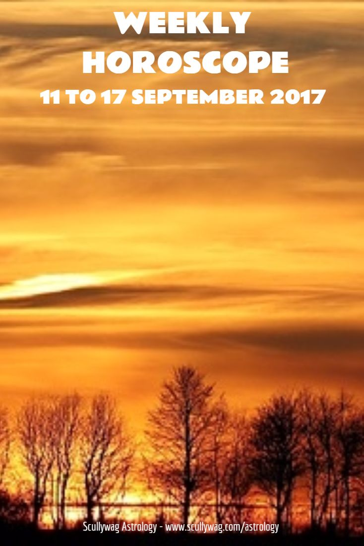 Weekly horoscope 11 to 17 september 2017