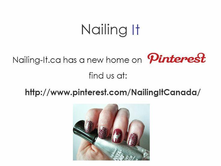 We've moved! http://www.pinterest.com/NailingItCanada/