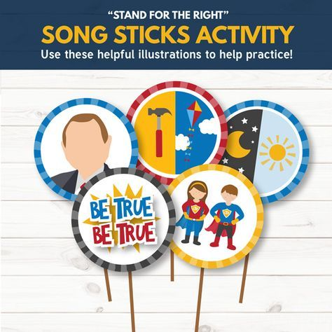 "LDS Primary Song Sticks for ""Stand for the Right"" - Tons of great singing time ideas for Primary choristers!"