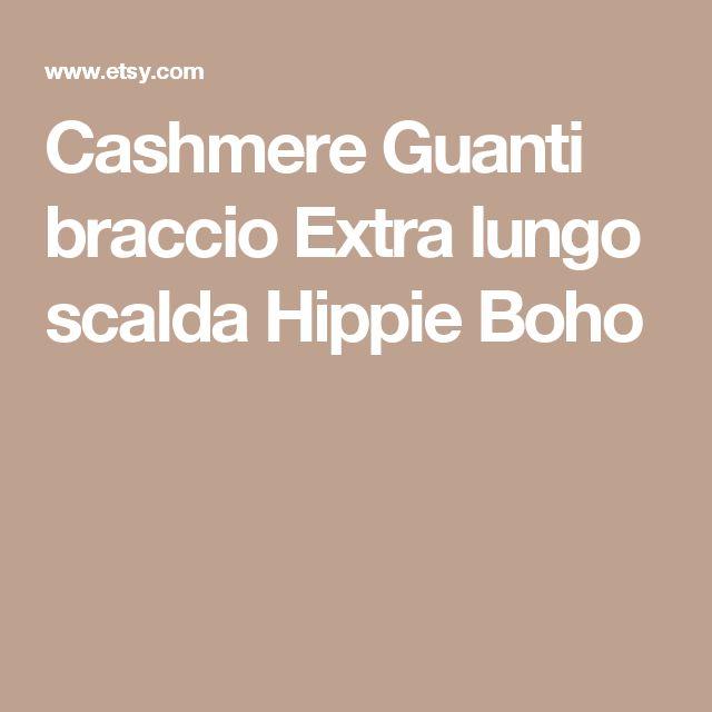 Cashmere Guanti  braccio Extra lungo scalda  Hippie Boho