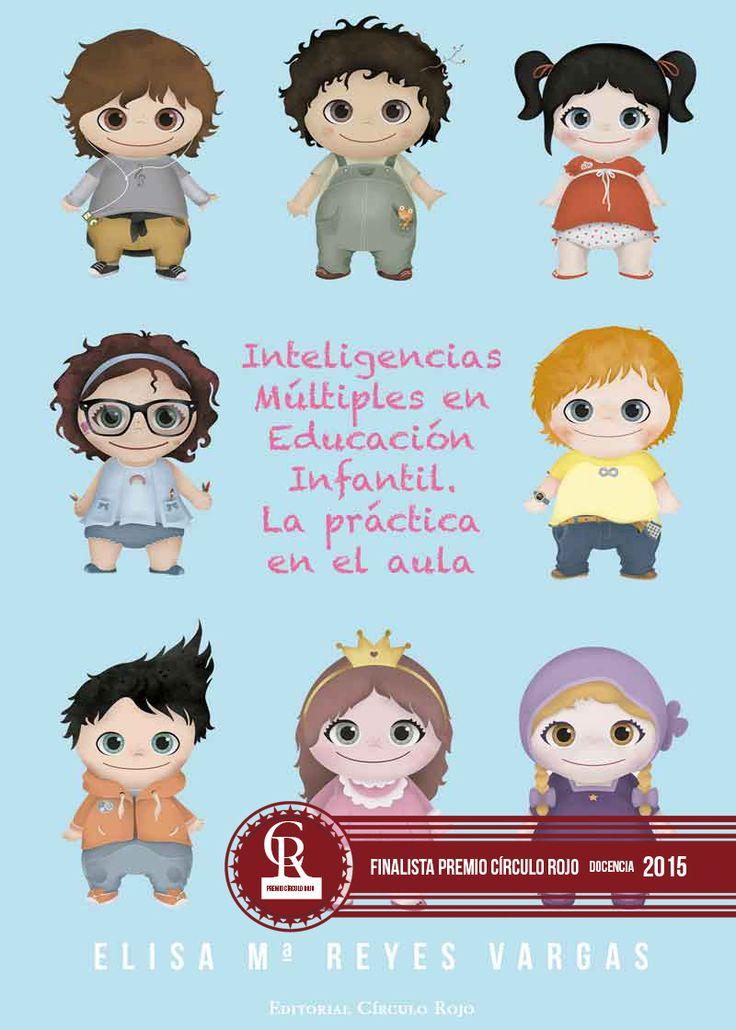 http://editorialcirculorojo.com/inteligencias-multiples-en-educacion-infantil-la-practica-en-el-aula/ LIBRO DE LA EDITORIAL CIRCULO ROJO SOBRE LAS INTELIGENCIAS MULTIPLES