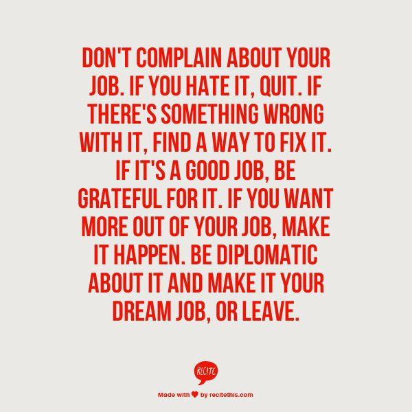 Charming Donu0027t Complain About Your Job. If You Hate It, Quit. If