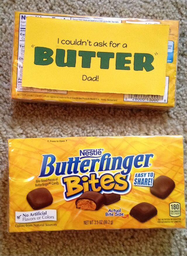 "I couldn't ask for a ""butter"" dad! Butterfinger Candy Bar Pun that's perfect for…"