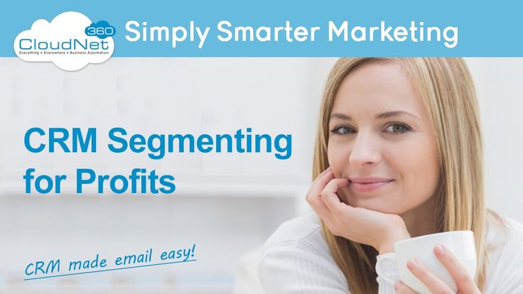 CRM Segmentation For Smarter Marketing