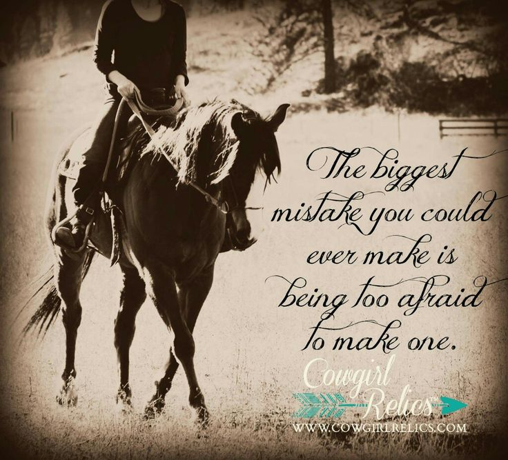 Cowgirl Quotes Extraordinary 124 Best Cowgirl Relics Quotes Images On Pinterest  Country Girls