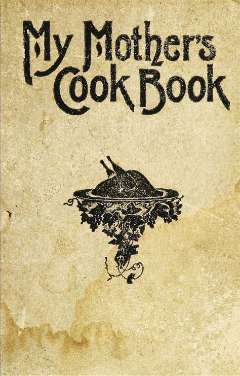 1902 My Mothers Cook Book A Series Of Practical Lessons In The