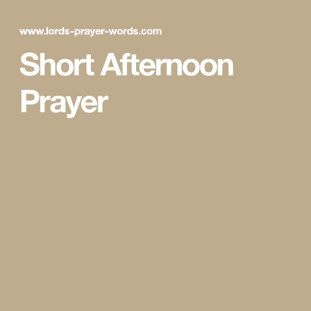 Short Afternoon Prayer