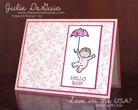 Moon Baby by Stampin' Up! | Fresh Florals DSP | Paper Piecing | Alcohol Markers | New Baby Card | Handmade Baby Cards | Rubber Stamping | Julie DeGuia | The Way We Stamp